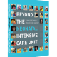 Beyond the Neonatal